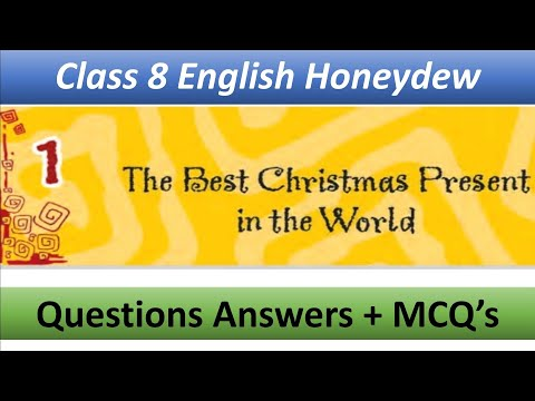 The Best Christmas Present in the World Questions Answers Class 8 Enlish (HoneyDew)