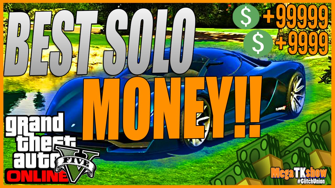 gta online best way to make money solo gta 5 online solo money glitch 1 28 1 26 quot any car free 5471