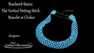 DIY Beading for Beginners: Flat Vertical Netting Stitch. Seed Beads Bracelet or Choker