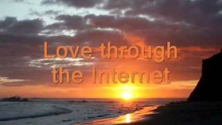 Love Through The Internet-Wrote And Sing By Bunthoeun Pao