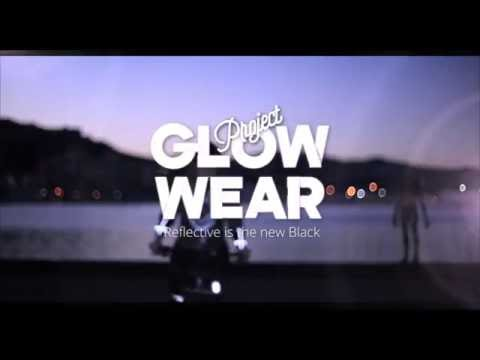 Project Glow Wear - Reflective Is The New Black