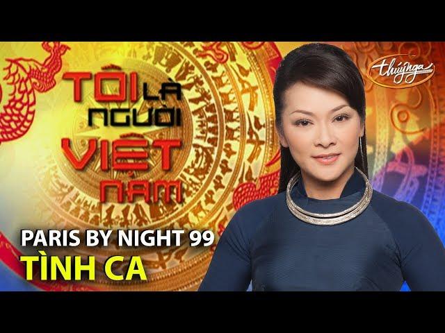 Paris By Night 99 Opening - Tình Ca (Phạm Duy)