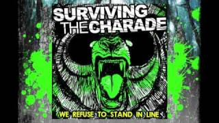 Surviving The Charade - Oh, We Crawl (Like Prisoners)