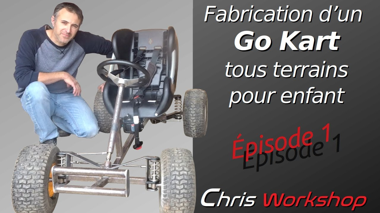 Fabrication D Un Go Kart Tous Terrain Pour Enfant Usinage