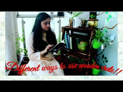 How to use wooden crate in different ways||आम की पेटियों को कैसे इस्तेमाल करे||DIY||Priya Maheshwari