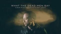 Trivium - What The Dead Men Say Album Playthrough W/ Matt Heafy