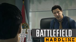 IT'S THE POLICE! - Battlefield Hardline Walkthrough #1