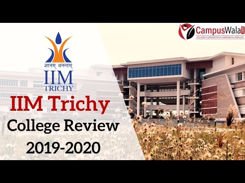 iim-trichy-|-top-mba-b-schools-in-india-|-college-review-|-campus-tour