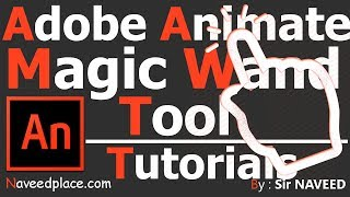 Adobe Animate CC / Adobe Flash Öğretici sihirli Değnek Aracı