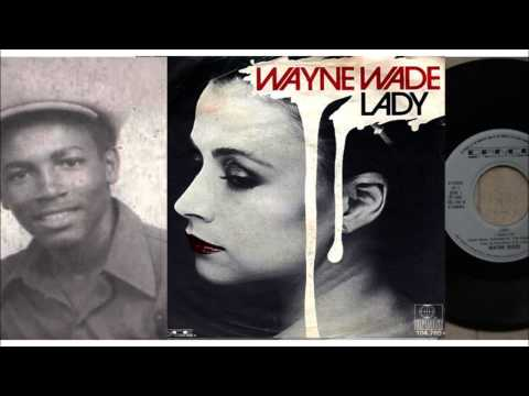 Lady Full Version with Sax Solo  Wayne Wade