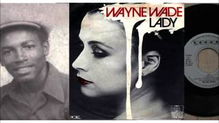 Lady (Full Version with Sax Solo) - Wayne Wade
