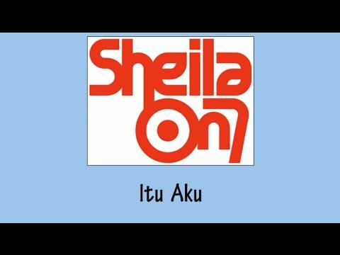 Sheila on 7 - Itu Aku (Lirik)