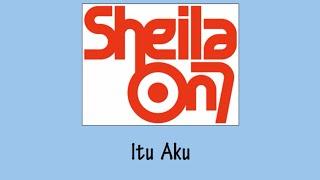 Sheila on 7 Itu Aku