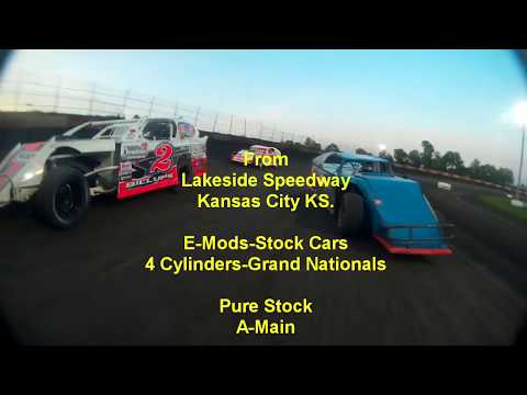 Lakeside Speedway 6 29 18 Pure Stock E Mods 4 Cylinders Nationals Mains