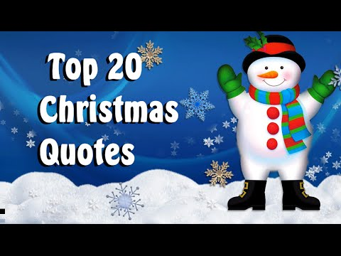 Top 20 Christmas Quotes || To Share Withe Your Family