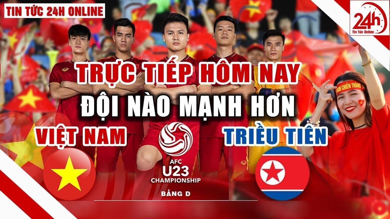 U23 Việt Nam vs U23 Triều Tiên trực tiếp hôm nay soi kèo ai mạnh hơn VCK U23 Châu Á 2020 Tin bóng đá