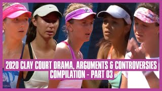 Tennis Clay Court Drama 2020 | Part 03 | How Can She Play The Ball From The Tree?!