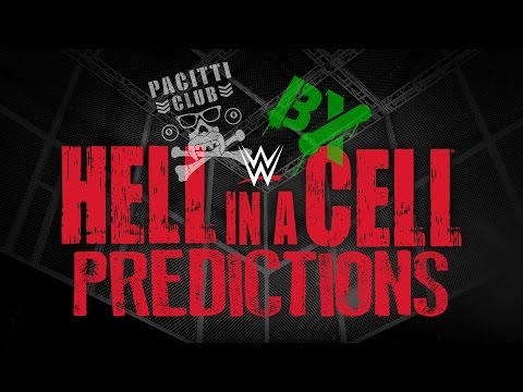 BX vs Pacitti Club #11 - Hell In A Cell 2016 Predictions