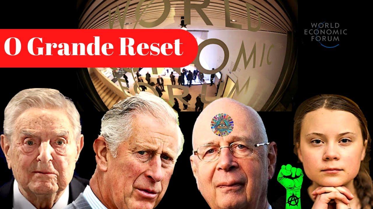 O Grande Reset e o Ambientalismo da Nova Ordem. ARTIGO NOVO do Forum Econômico Mundial.