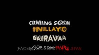 Bairavaa   Nillayo   Flute Siva Instrumental   Coming Soon