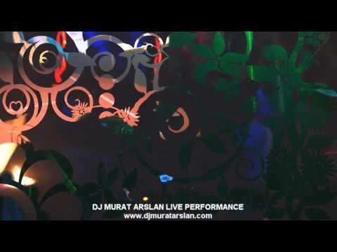 DJ MURAT ARSLAN LIVE PERFORMANCE CLIP