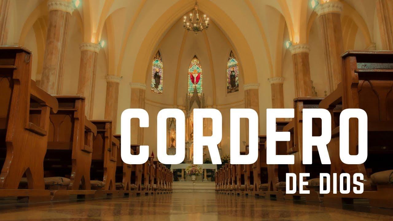 CORDERO DE DIOS QUE QUITAS EL PECADO DEL MUNDO (litúrgico)