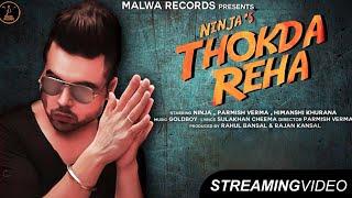 NINJA THOKDA REHA ( Streaming ) PARMISH VERMA | Latest Punjabi Songs | Malwa Records