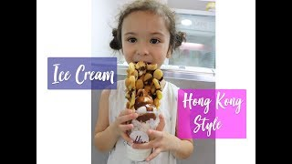 HONG KONG STYLE ICE CREAM AS BIG AS A 5 YEAR OLD'S HEAD!!