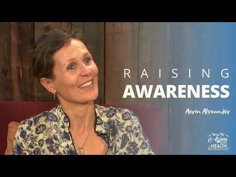 Tools To Raising Your Awareness And Functionality   Aerin Alexander