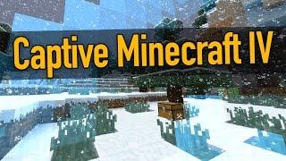 Vorgestellt: Captive Minecraft IV