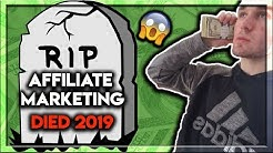 The TRUTH About Affiliate Marketing In 2019 (Must Watch)