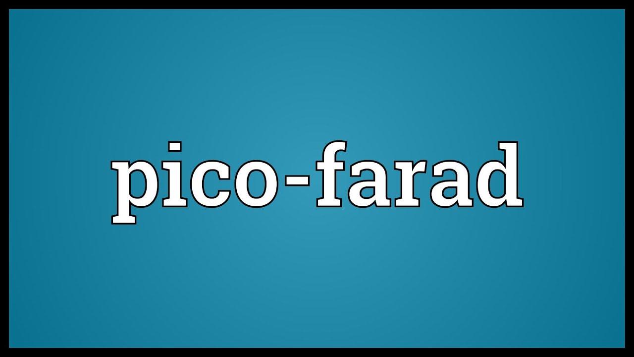 Pico-farad Meaning - YouTube