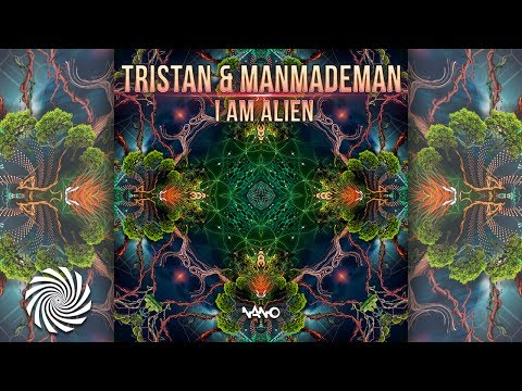 Tristan & ManMadeMan - I Am Alien