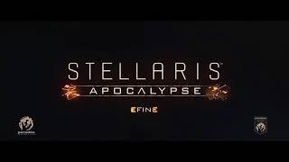Best Game Trailers: Stellaris Apocalypse HD Story Trailer
