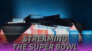 Streaming Super Bowl 53: The Best Apps To Watch The Big Game!
