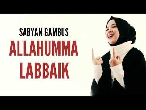 Sabyan SABYAN - ALLAHUMMA LABBAIK (Lyrics) SABYAN