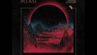 Please - Audible Illusions (Full Album 2018)