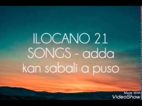 ILOCANO 21 SONGS-adda kan sabali a puso