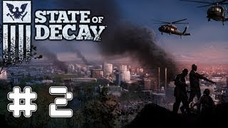 State Of Decay - Game Walkthrough Part 2 - (Xbox360/PC) [HD]