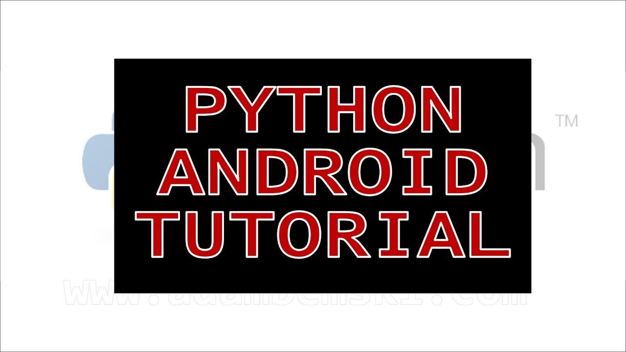 Python Android Tutorial: Application Comparison, Installing, First App, GUI  (Pydroid, QPython) Part1