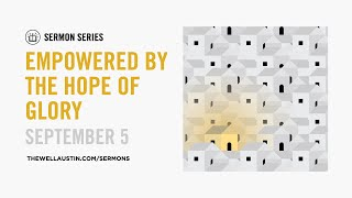 One Place - Empowered By the Hope of Glory