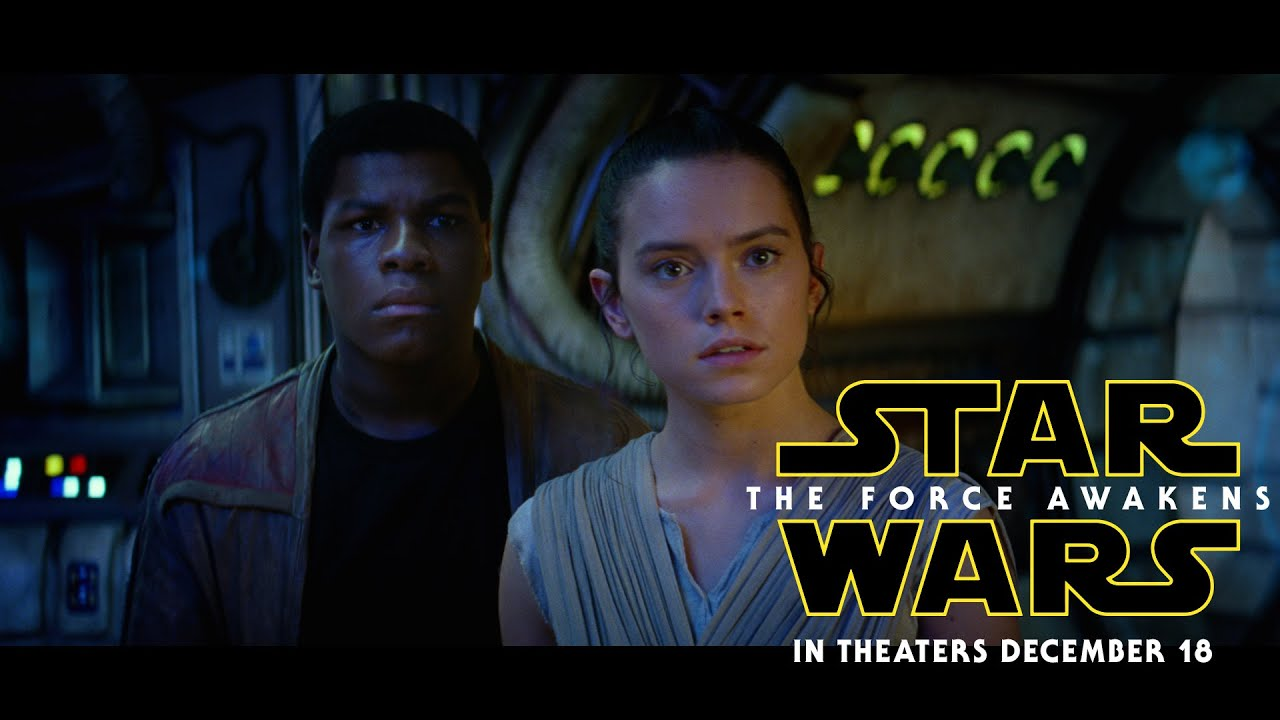 TRAILEROS: STAR WARS THE FORCE AWAKENS