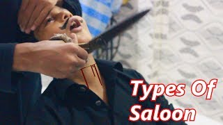 Types of Saloon and Customers | Sk Ejaz