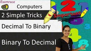 Converting Decimal To Binary & Binary to Decimal - 2 Simple Tricks: Computers