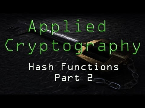 Applied Cryptography: Hash Functions - Part 2