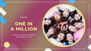 TWICE - 'ONE IN A MILLION' Easy Lyrics (SUB INDO)