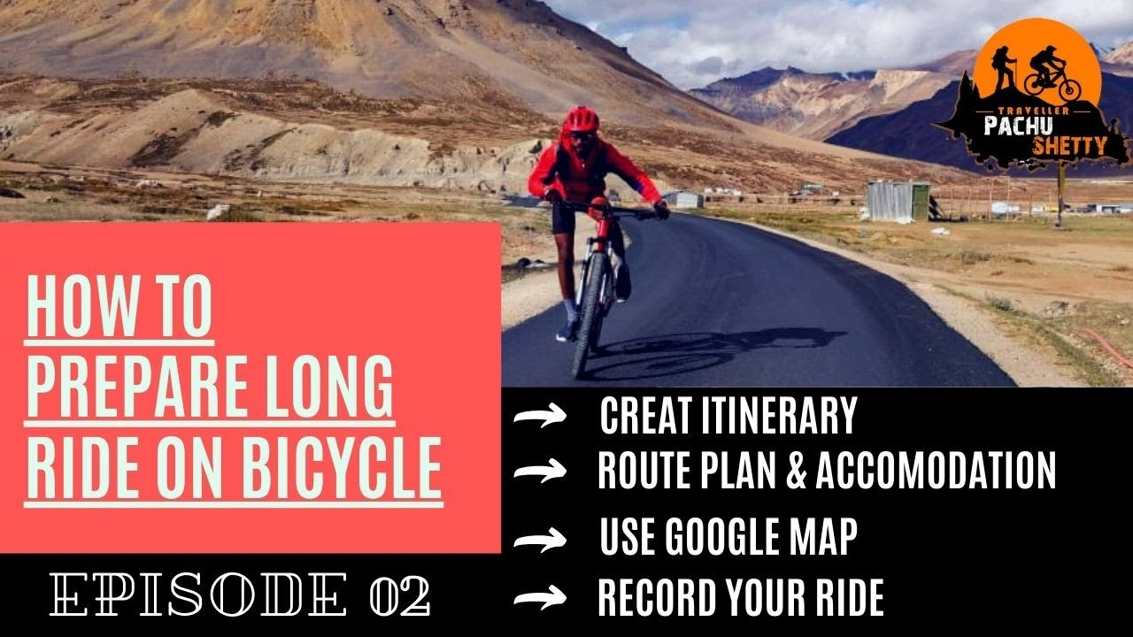 HOW TO PREPARE LONG RIDE ON BICYCLE   BICYCLE TIPS   EPISODE 02   TRAVELLER PACHU SHETTY