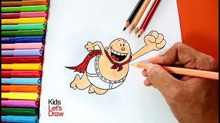 Cómo Dibujar y Colorear al Capitán Calzoncillos | How to draw Captain Underpants