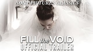 FILL THE VOID Official Trailer