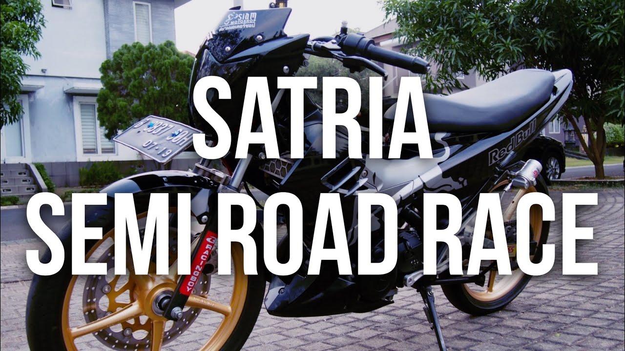 SATRIA F150 MODIF SEMI ROAD RACE 75 GUANTENGAN MANA BROK AMA FU GUE